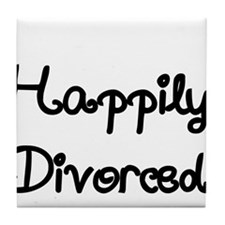 Happily Divorced 1 Tile Coaster
