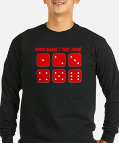 Custom Red Dice Set Long Sleeve T-Shirt