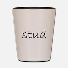 stud mug.bmp Shot Glass