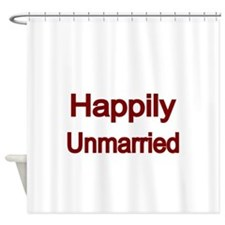 Happily Unmarried-Red Shower Curtain