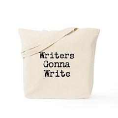 Writers Gonna Write Tote Bag