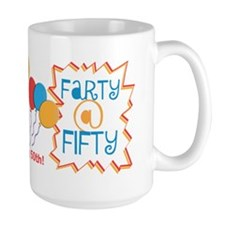 Funny Farty At Fifty 50th Birthday Gag Gift Mugs