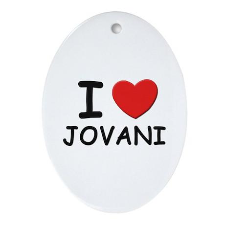 I love Jovani Oval Ornament