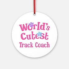 Worlds Cutest Track Coach Ornament (Round)