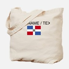 Custom Dominican Republic Flag Tote Bag