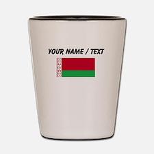 Custom Belarus Flag Shot Glass