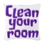 Clean your room Woven Throw Pillow