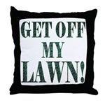 Get off my lawn! Throw Pillow
