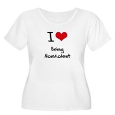 I Love Being Nonviolent Plus Size T-Shirt