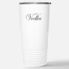 Its Vodka Travel Mug