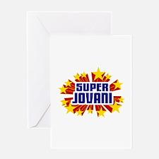 Jovani the Super Hero Greeting Card