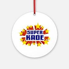 Kade the Super Hero Ornament (Round)