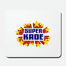 Kade the Super Hero Mousepad