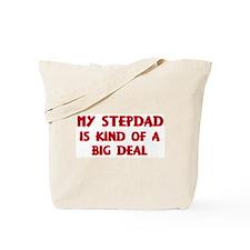 Stepdad is a big deal Tote Bag