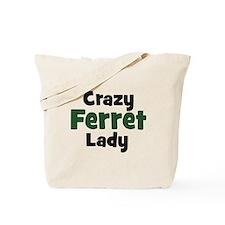 Crazy Ferret Lady Tote Bag