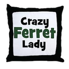 Crazy Ferret Lady Throw Pillow