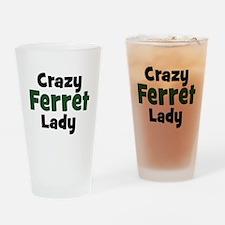 Crazy Ferret Lady Drinking Glass