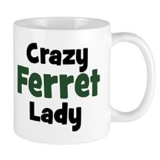 Crazy Ferret Lady Mug