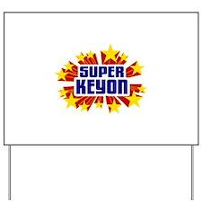 Keyon the Super Hero Yard Sign