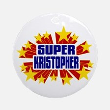 Kristopher the Super Hero Ornament (Round)