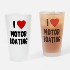I Love Motor Boating Drinking Glass