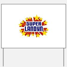 Landyn the Super Hero Yard Sign