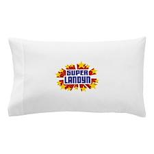 Landyn the Super Hero Pillow Case