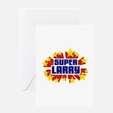 Larry the Super Hero Greeting Card