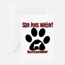 Rottweiler -Size Matters Greeting Card