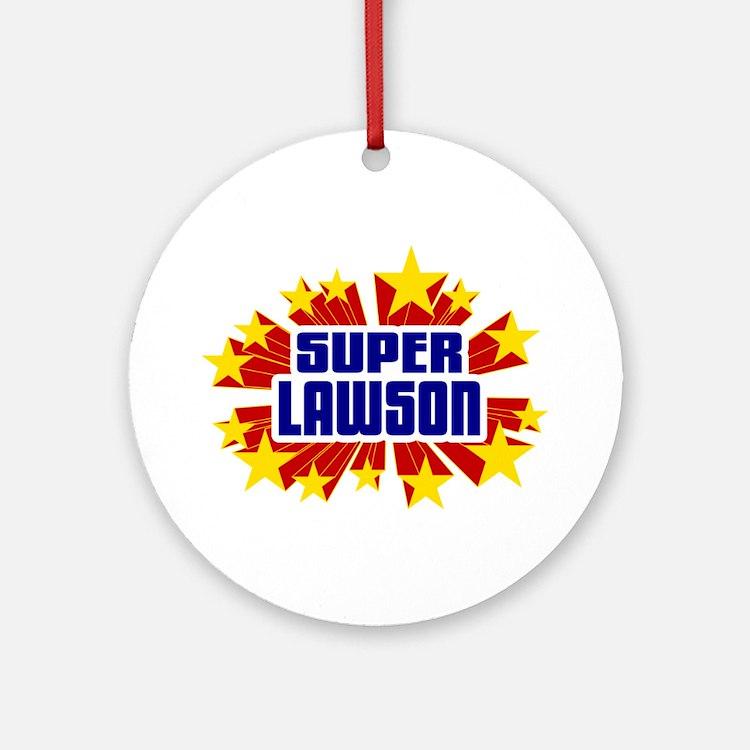 Lawson the Super Hero Ornament (Round)