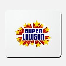 Lawson the Super Hero Mousepad