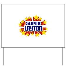 Layton the Super Hero Yard Sign