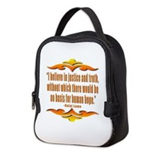 JUSTICE AND TRUTH DALAI LAMA QUOTE Neoprene Lunch