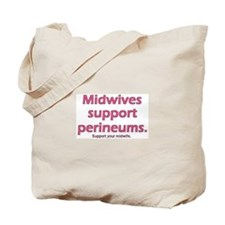 """""""Midwives Support"""" Tote Bag"""