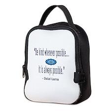 BE KIND DALAI LAMA QUOTE Neoprene Lunch Bag