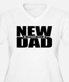 October 2013 New Dad Plus Size T-Shirt
