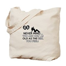 86th year old birthday designs Tote Bag