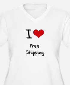 I Love Free Shipping Plus Size T-Shirt