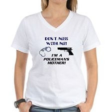 I'm a Policeman's Mother! T-Shirt