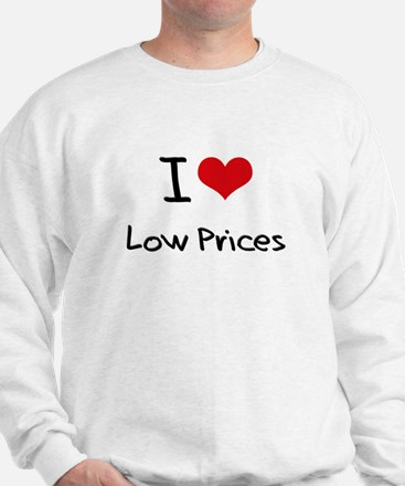 I Love Low Prices Jumper