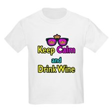 Crown Sunglasses Keep Calm And Drink Wine T-Shirt