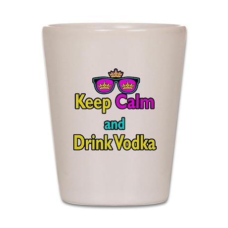 Crown Sunglasses Keep Calm And Drink Vodka Shot Gl