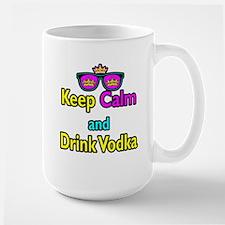 Crown Sunglasses Keep Calm And Drink Vodka Mug