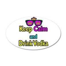 Crown Sunglasses Keep Calm And Drink Vodka Wall Decal