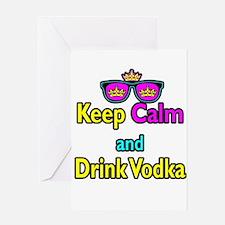 Crown Sunglasses Keep Calm And Drink Vodka Greetin