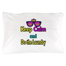 Crown Sunglasses Keep Calm And Do The Laundry Pill