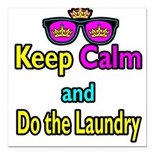 Crown Sunglasses Keep Calm And Do The Laundry Squa