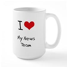 I Love My News Team Mug