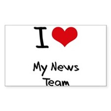 I Love My News Team Decal