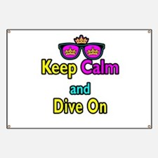 Crown Sunglasses Keep Calm And Dive On Banner
